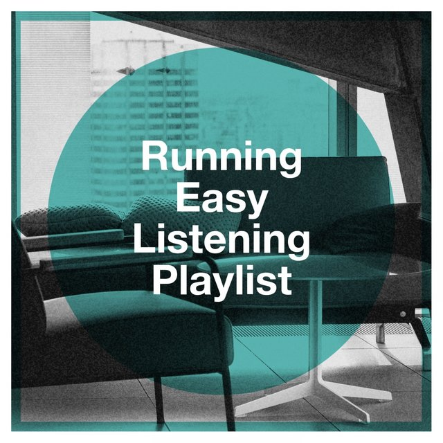 Running Easy Listening Playlist