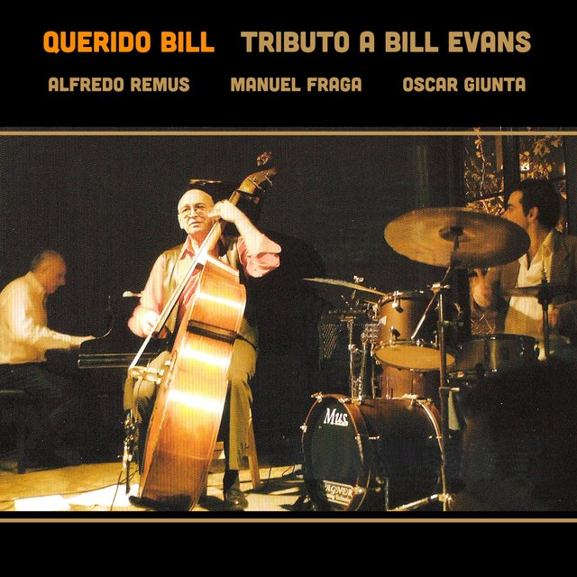 Querido Bill : Tributo a Bill Evans