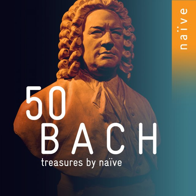50 Bach Treasures by Naïve