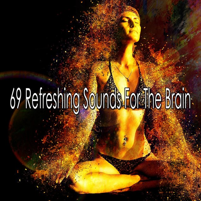 69 Refreshing Sounds for the Brain