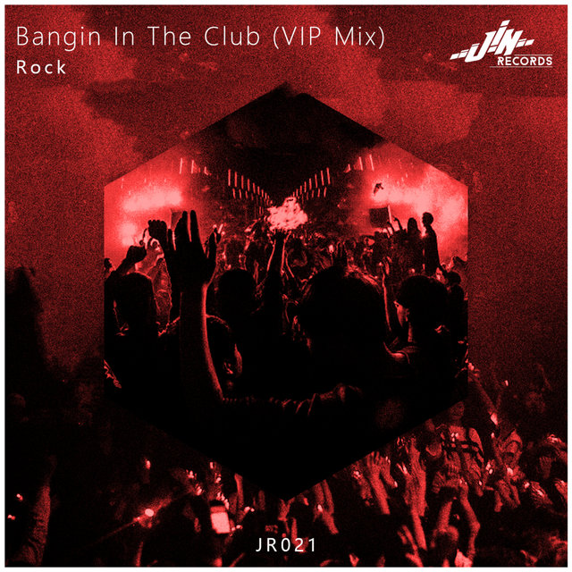 Banging In The Club (VIP Mix)
