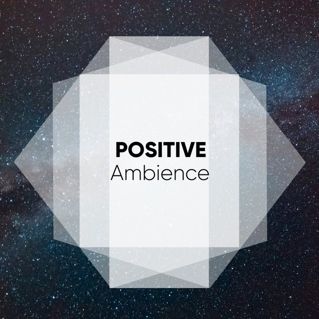 Positive Ambience, Vol. 7
