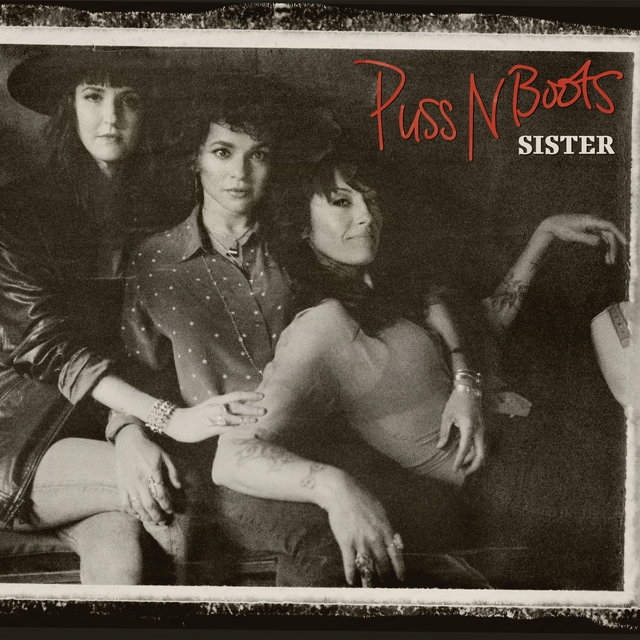 Cover art for album Sister by Puss N Boots