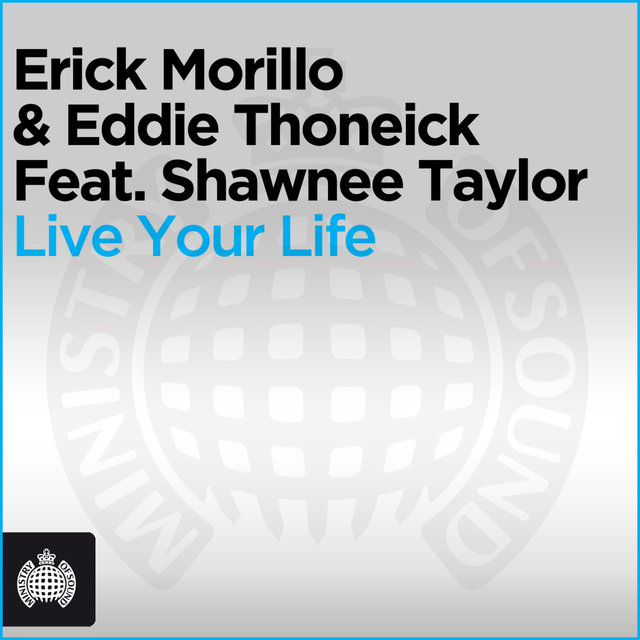 Live Your Life [Feat. Shawnee Taylor]