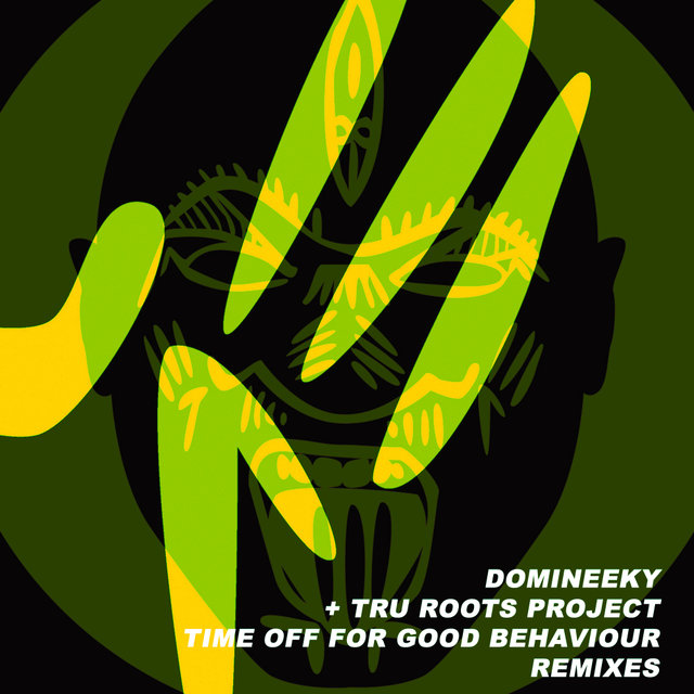Time Off For Good Behaviour Remixes