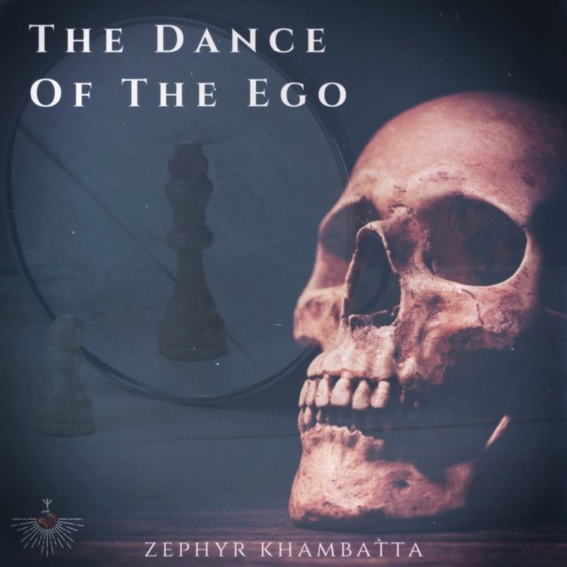 The Dance of the Ego