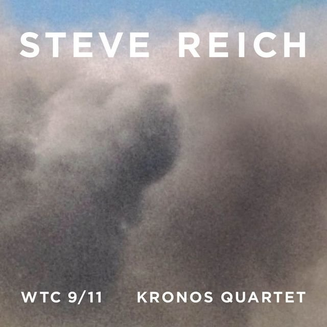 Reich : WTC 9/11, Mallet Quartet, Dance Patterns