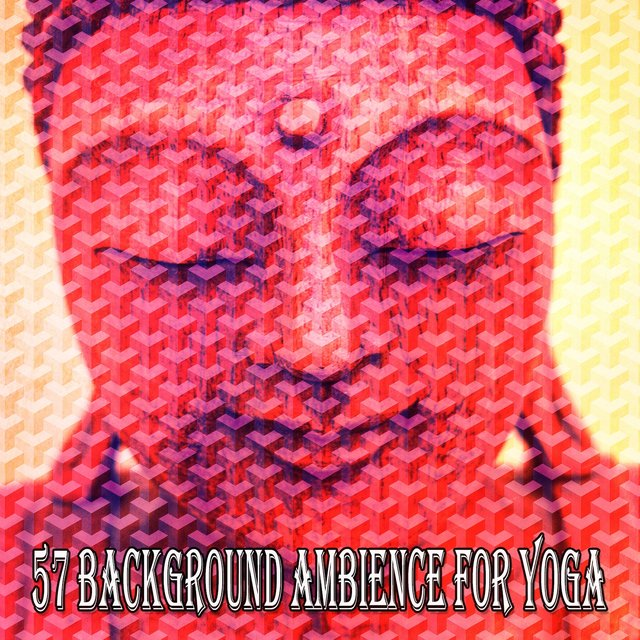 57 Background Ambience for Yoga