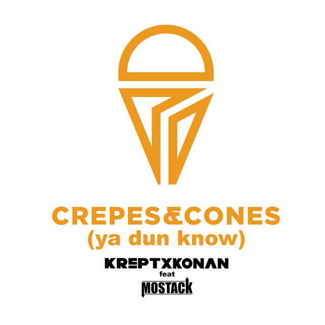 Crepes And Cones (Ya Dun Know)