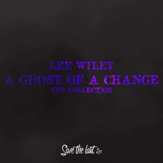 A Ghost of a Change