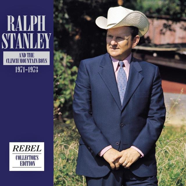 Ralph Stanley & The Clinch Mountain Boys 1971-1973