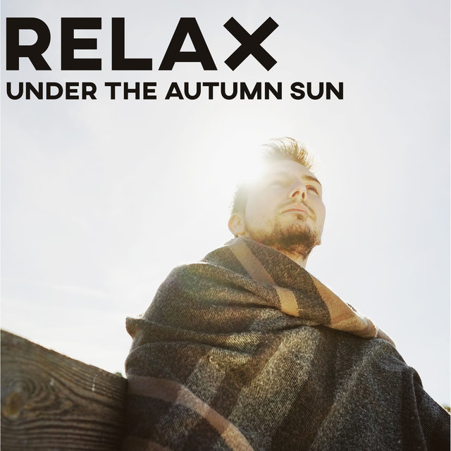 Relax Under the Autumn Sun – Everyday Relaxation with Jazz