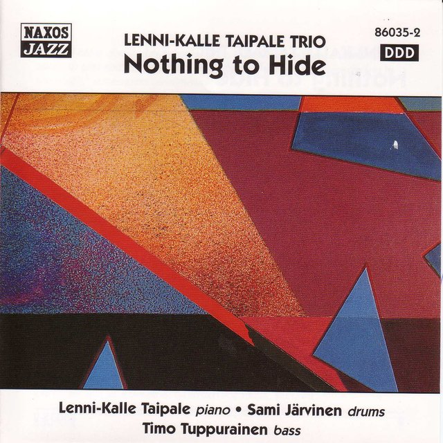 Lenni-Kalle Taipale Trio: Nothing To Hide