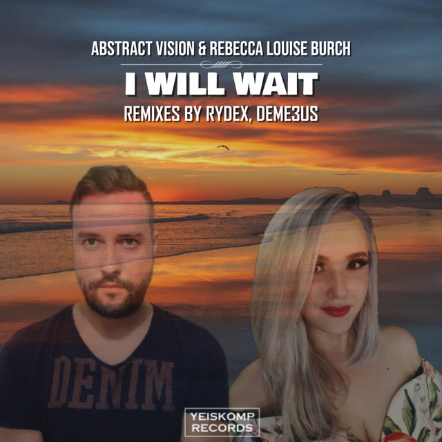I Will Wait (Remixes)