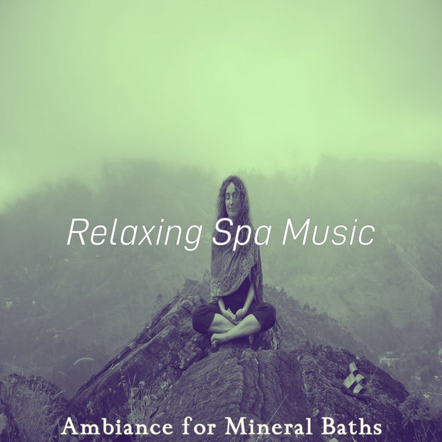 Ambiance for Mineral Baths