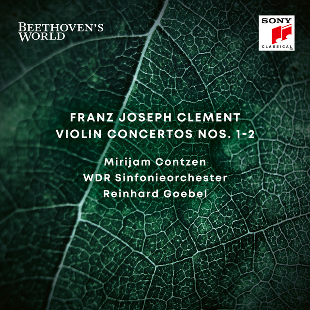 Beethoven's World - Clement: Violin Concertos Nos. 1 & 2