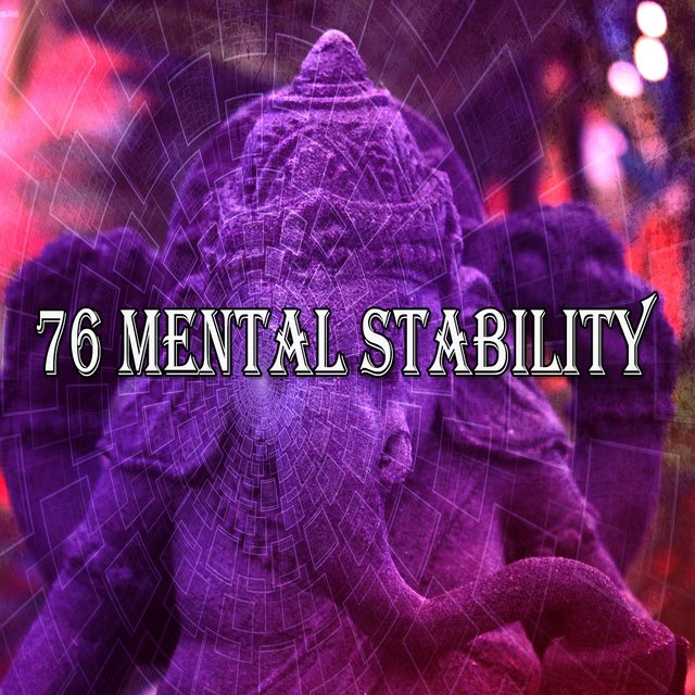76 Mental Stability
