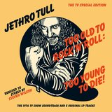 Too Old to Rock 'n' Roll: Too Young to Die! (Brussels Studio Recording, November, 1975) [Steven Wilson Stereo Remix]