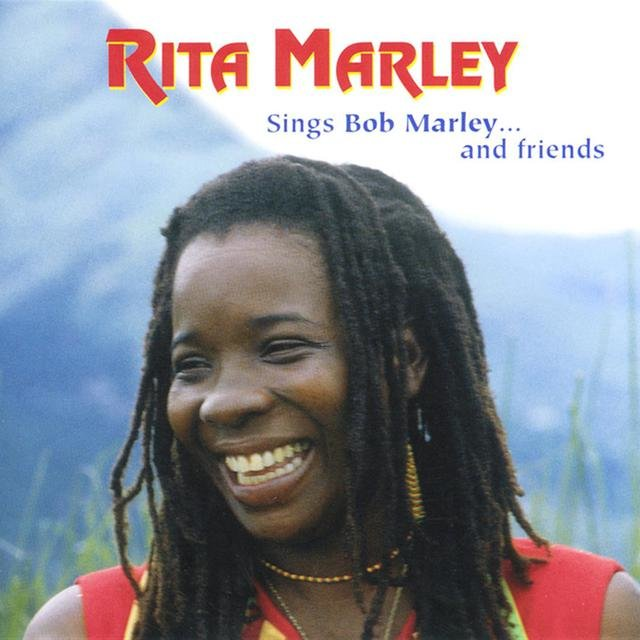 Rita Marley Sings Bob Marley and Friends