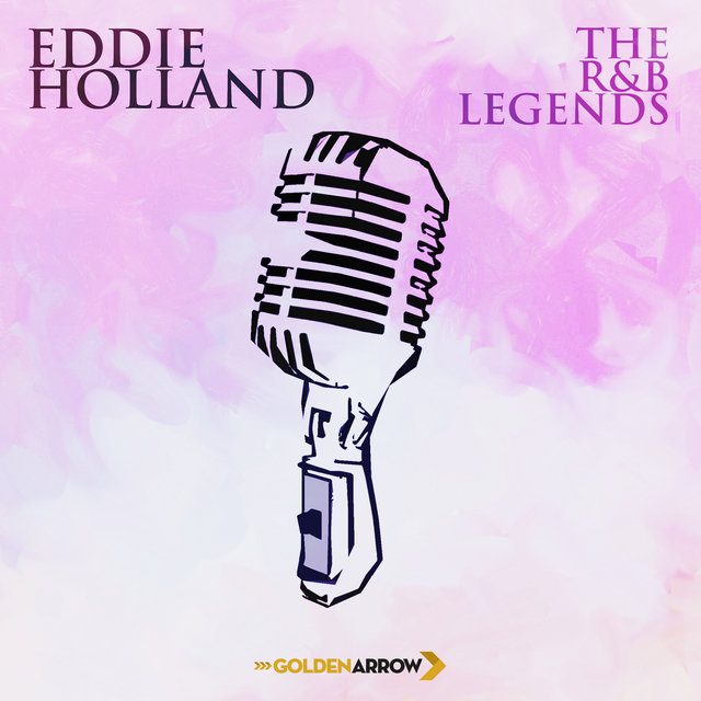 Eddie Holland - The R&B Legends