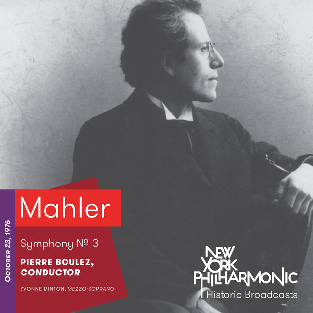 Mahler: Symphony No. 3 (Recorded 1976)