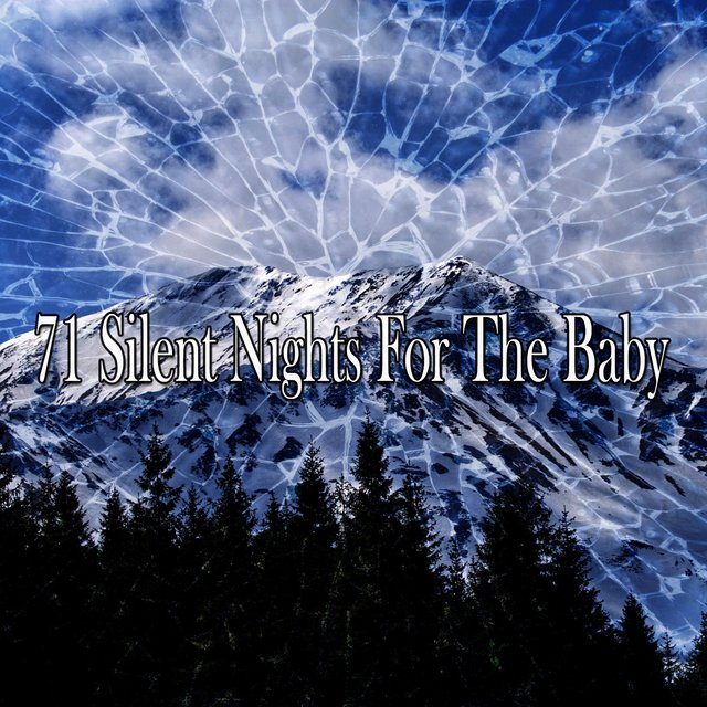 71 Silent Nights for the Baby