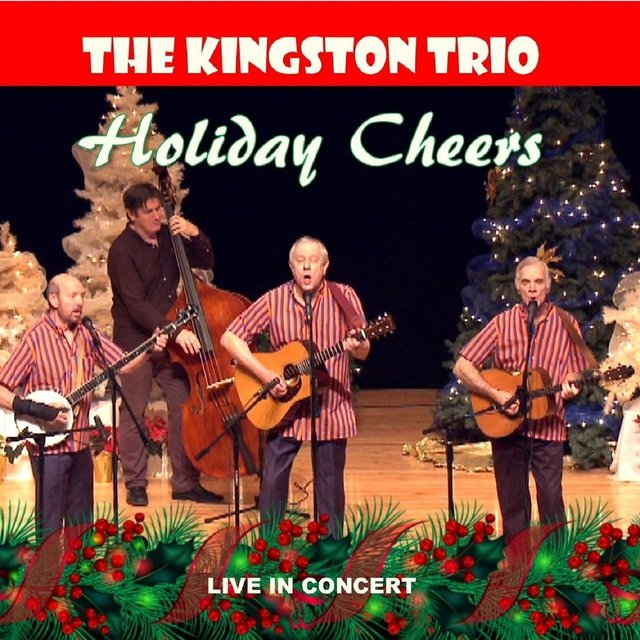 The Kingston Trio Holiday Cheers (Live in Concert)