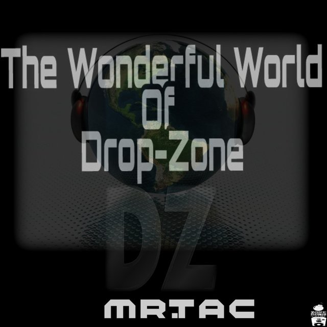 The Wonderful World of Drop-Zone