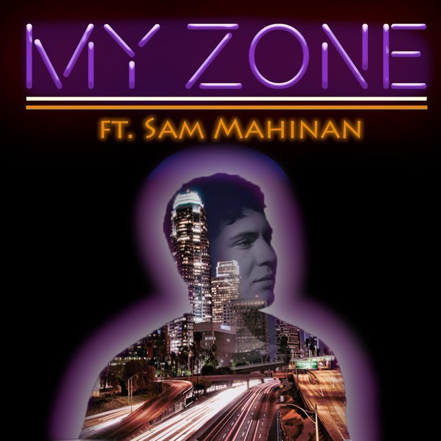 My Zone (feat. Sam Mahinan)