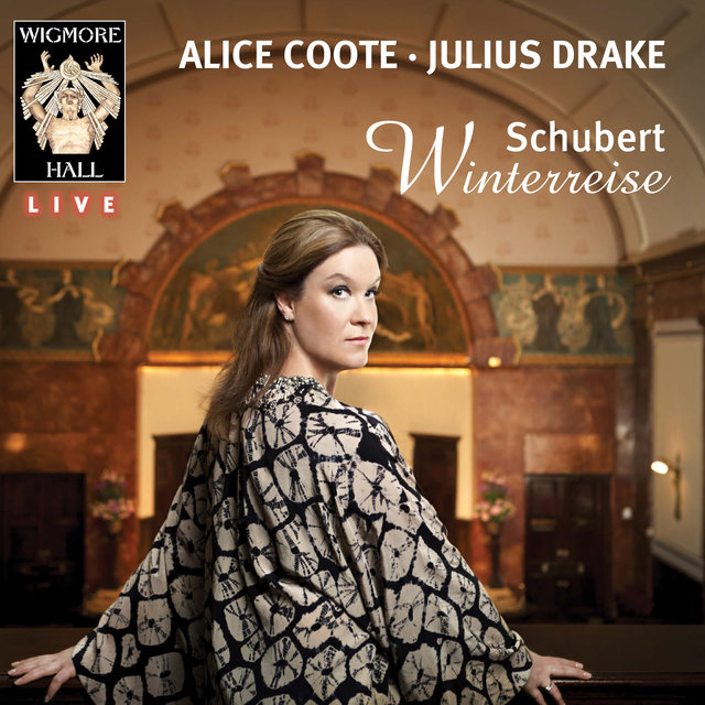 Schubert: Winterreise (Wigmore Hall Live)