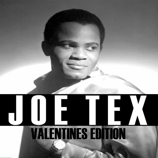 Joe Tex Valentines Edition