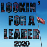 Lookin' for a Leader – 2020