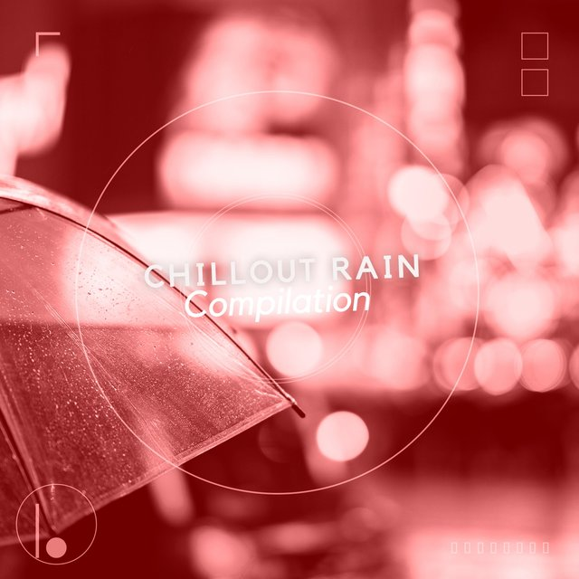 """ Hypnotic Chillout Rain & Nature Compilation """