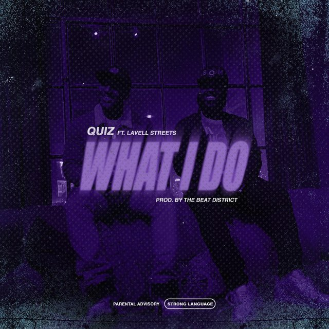 What I Do (feat. Lavell Streets)