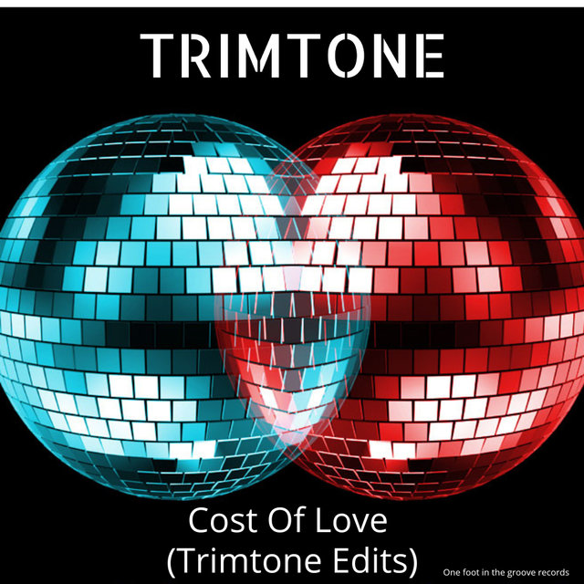 Cost of Love (Trimtone Edits Mix)