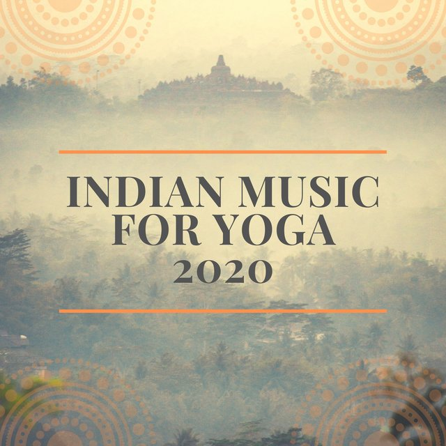Indian Music for Yoga 2020