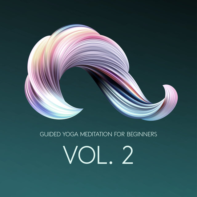 Guided Yoga Meditation for Beginners Vol. 2