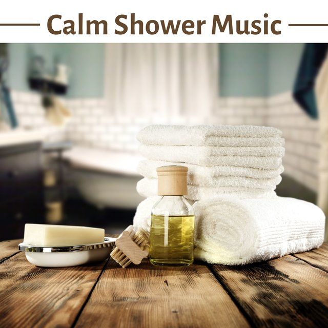 Calm Shower Music - Zen Relaxation