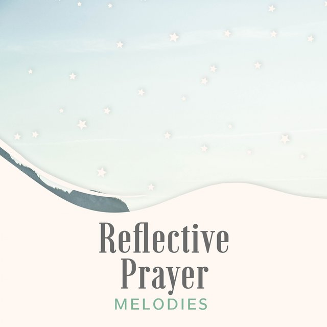 Reflective Prayer Melodies