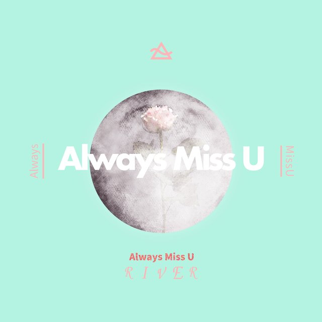 Always Miss U