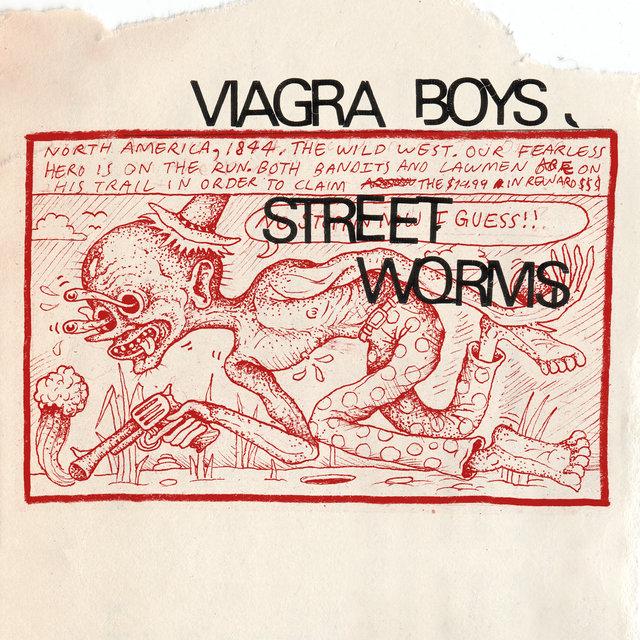 Cover art for album Street Worms by Viagra boys