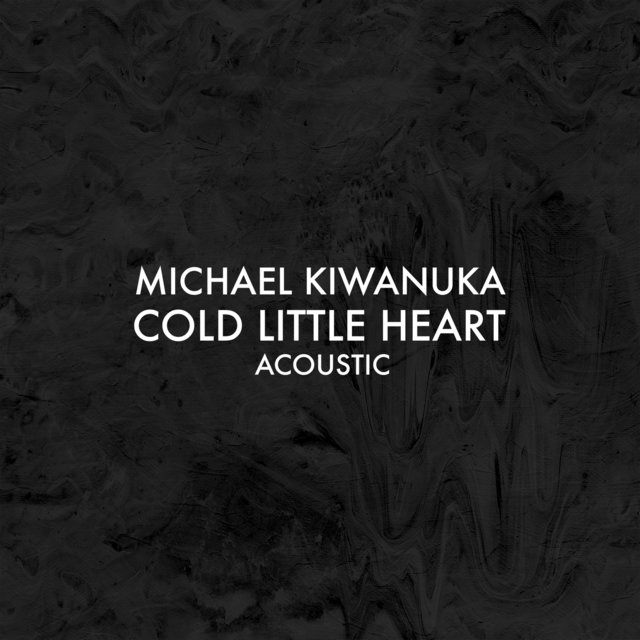 Cold Little Heart (Acoustic)