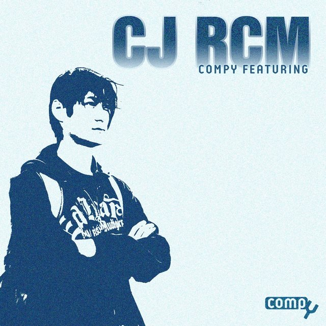 Compy Featuring: Cj Rcm