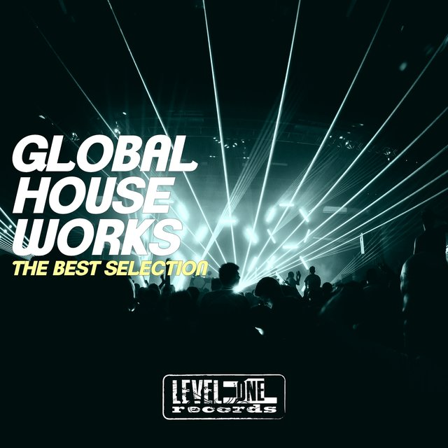 Global House Works (The Best Selection)