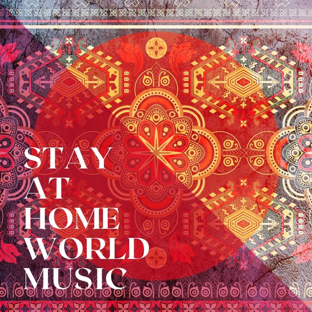 Stay at Home World Music