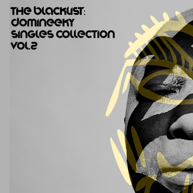 The Blacklist (Domineeky Singles Collection, Vol.2)