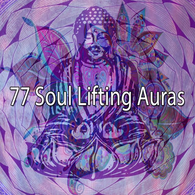 77 Soul Lifting Auras