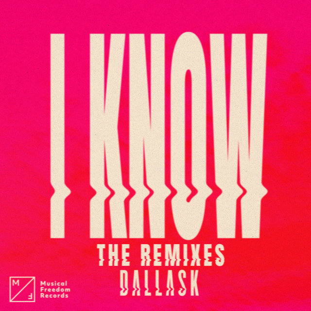 I Know (The Remixes)