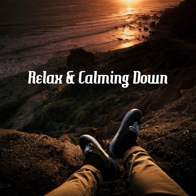 Relax & Calming Down – Time for You, Deep Relaxation, Funky Mood
