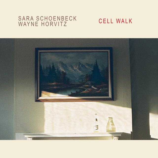 Cover art for album Cell Walk by Sara Schoenbeck, Wayne Horvitz